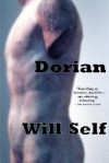 Dorian - Will Self