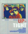 Up-Tight: The Velvet Underground Story - Victor Bockris, Gerard Malanga
