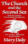 The Church and the Second Sex - Mary Daly