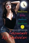Cehennemde Aşk Randevuları (The Hollows, #2.5; Otherworld Stories #5.2) - Kelley Armstrong, Lynsay Sands, Lori Handeland