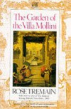 The Garden of the Villa Mollini and Other Stories - Rose Tremain