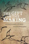 The Gift Is in the Making - Leanne Simpson