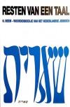 Resten van een taal: Woordenboekje van het Nederlandse Jiddisch - H. Beem