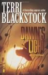 Dawn's Light (Restoration Series #4) - Terri Blackstock