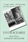 Untraceable - Lindsay Delagair