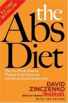 The Abs Diet: The Six-Week Plan to Flatten Your Stomach and Keep You Lean for Life - David Zinczenko, Ted Spiker