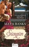 Sürgün  - Maya Banks