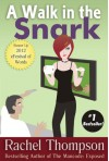 A Walk in the Snark - Rachel  Thompson