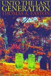 Unto the Last Generation - Thomas A. Easton