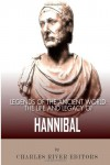 Legends of the Ancient World: The Life and Legacy of Hannibal - Charles River Editors