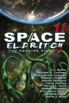 Space Eldritch II - Nathan Shumate, Michaelbrent Collings, Larry Correia, Robert J Defendi, Steven L. Peck, Steven Diamond, David J. West, Eric James Stone, D.J. Butler, Howard Tayler