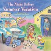 The Night Before Summer Vacation - Natasha Wing, Julie Durrell