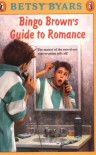 Bingo Brown's Guide to Romance  - Betsy Byars