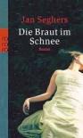 Die Braut im Schnee (Marthaler, #2) - Jan Seghers