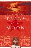 Tears Of The Moon - Sheng Guo