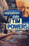 Expiration Date - Tim Powers