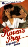 Raven's Prey [Silhouette Intimate Moments No. 21] - Stephanie James