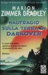 Naufragio sulla Terra di Darkover - Marion Zimmer Bradley