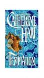 Temptation -  Catherine Hart Weber