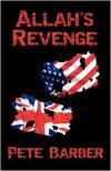Allah's Revenge - Pete Barber