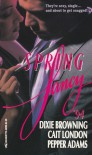 Spring Fancy '94: Grace and the Law / Lightfoot and Loving / Out of the Dark - Dixie Browning, Cait London, Pepper Adams