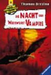 Die Nacht der Weißwurst-Vampire - Thomas Brezina