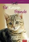 Für Katzenfreunde 2012: Wochenkalender -