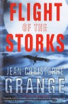 Flight of the Storks - Jean-Christophe Grangé, Ian Monk