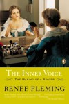 The Inner Voice: The Making of a Singer - Renee Fleming