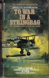 To War in a Stringbag - Charles Lamb