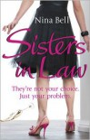 Sisters-In-Law - Nina Bell