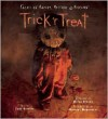 Trick 'r Treat: Tales of Mayhem, Mystery and Mischief - John Griffin,  Foreword by Bryan Singer,  Mike Dougherty (Introduction)