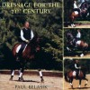 Dressage for the 21st Century - Paul Belasik