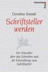 Schriftsteller Werden - Dorothea Brande