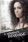 A Woman's Revenge - E.N. Joy, Sherri L. Lewis, Rhonda McKnight