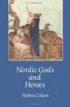 Nordic Gods and Heroes - Padraic Colum