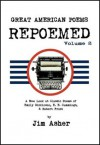 Great American Poems - REPOEMED, Volume 2 - Jim Asher