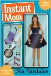 Instant Mom - Nia Vardalos