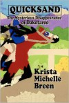Quicksand - The Mysterious Disappearance of Dakotaroo - Krista Michelle Breen