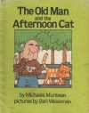 The Old Man and the Afternoon Cat - Michaela Muntean