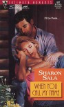 When You Call My Name (Silhouette Intimate Moments #687) - Sharon Sala