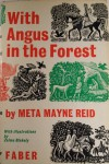 With Angus in the Forest - Meta Mayne Reid