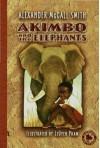 Akimbo and the Elephants - Alexander McCall Smith, LeUyen Pham