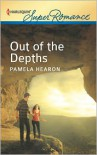 Out of the Depths (Harlequin Super Romance Series #1799) - Pamela Hearon