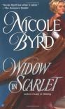 Widow in Scarlet - Nicole Byrd
