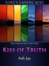 Kiss of Truth - Ash Jay