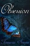 Obsession - Tamaria Soana