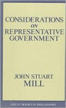 Considerations on Representative Government - John Stuart Mill