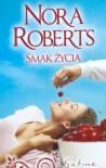 Smak życia - Nora Roberts
