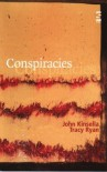 Conspiracies (Salt Modern Fiction) - John Kinsella;Tracy Ryan